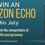 Win an Amazon Echo - July 2017 - VueVille