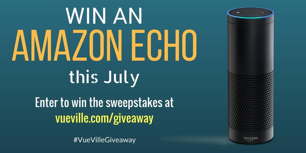 Win an Amazon Echo - July 2017 - VueVille