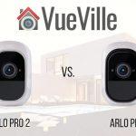Arlo Pro 2 vs. Arlo Pro - VueVille