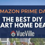 Best DIY Smart Home Deals - Amazon Prime Day 2019 - VueVille