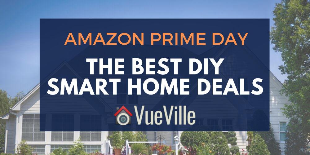 Best DIY Smart Home Deals - Amazon Prime Day 2019 - VueVille