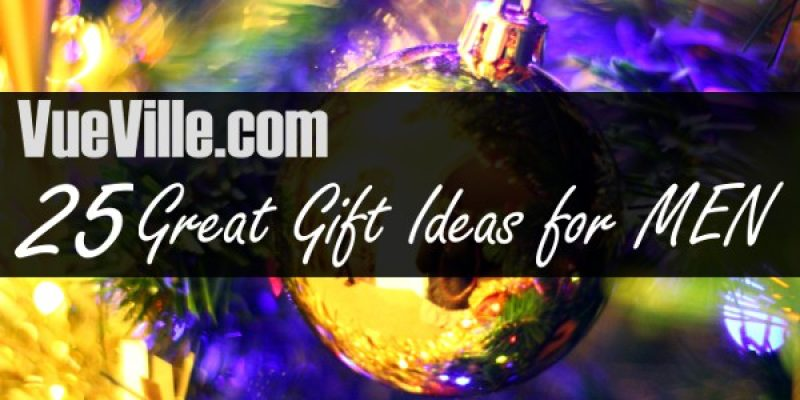 25 Great Gift Ideas for Men this Christmas