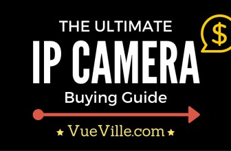 The Ultimate IP Camera Buying Guide